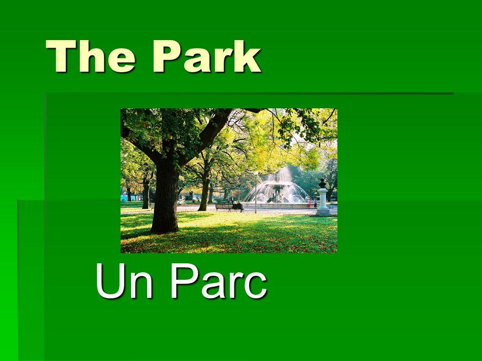 The Park Un Parc