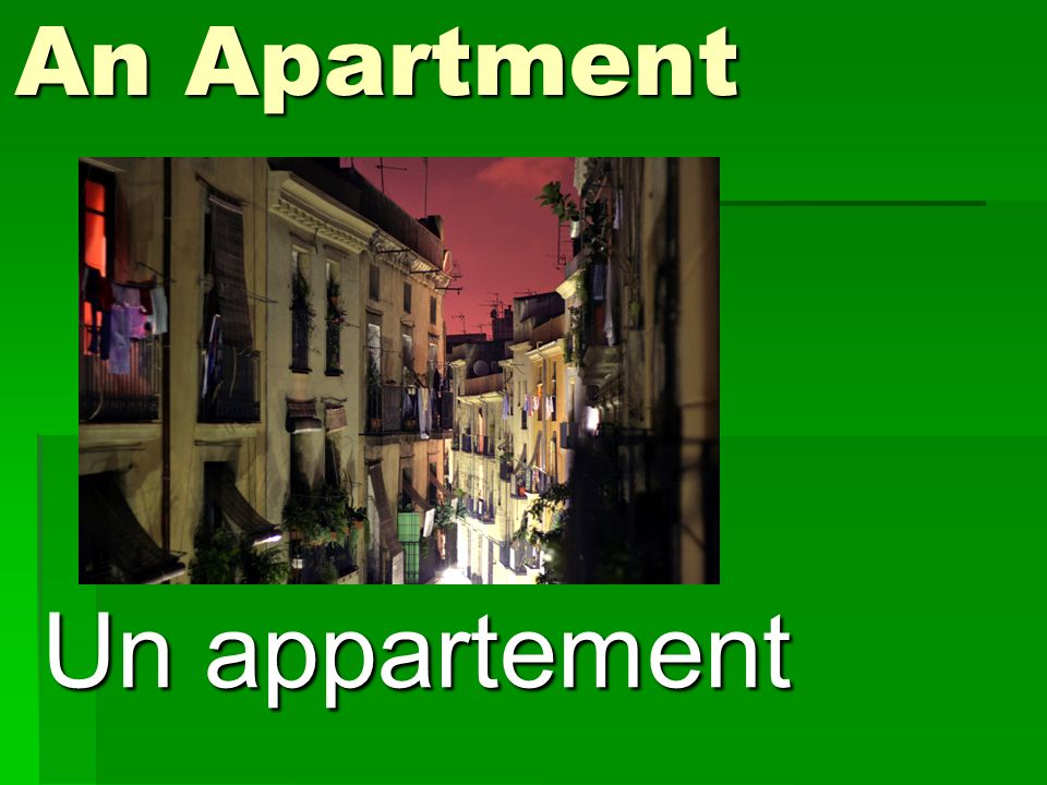 An Apartment Un appartement