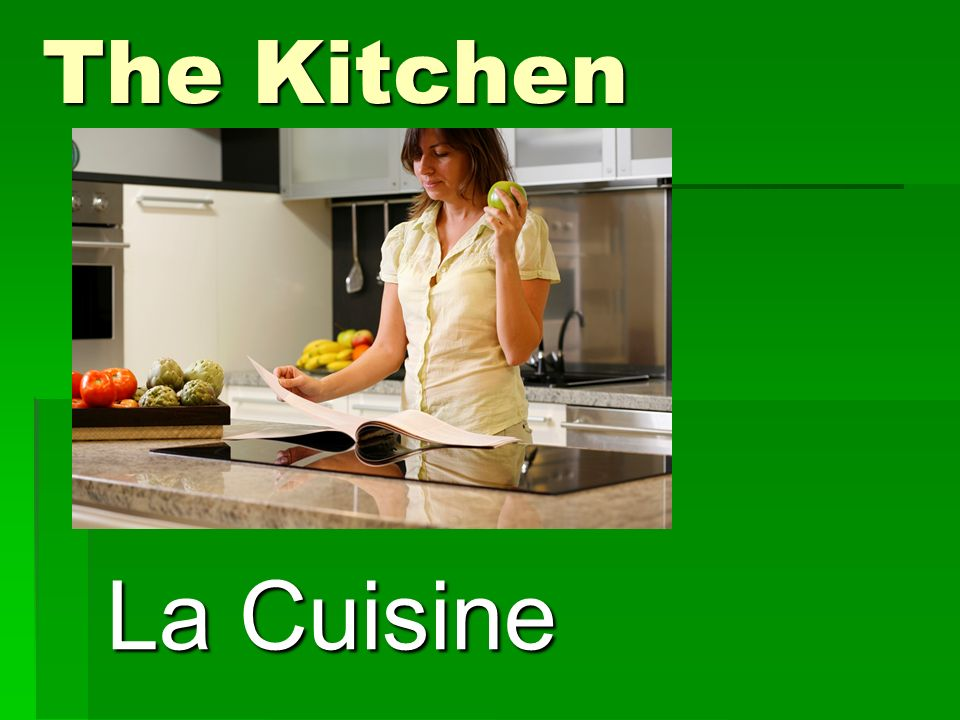The Kitchen La Cuisine