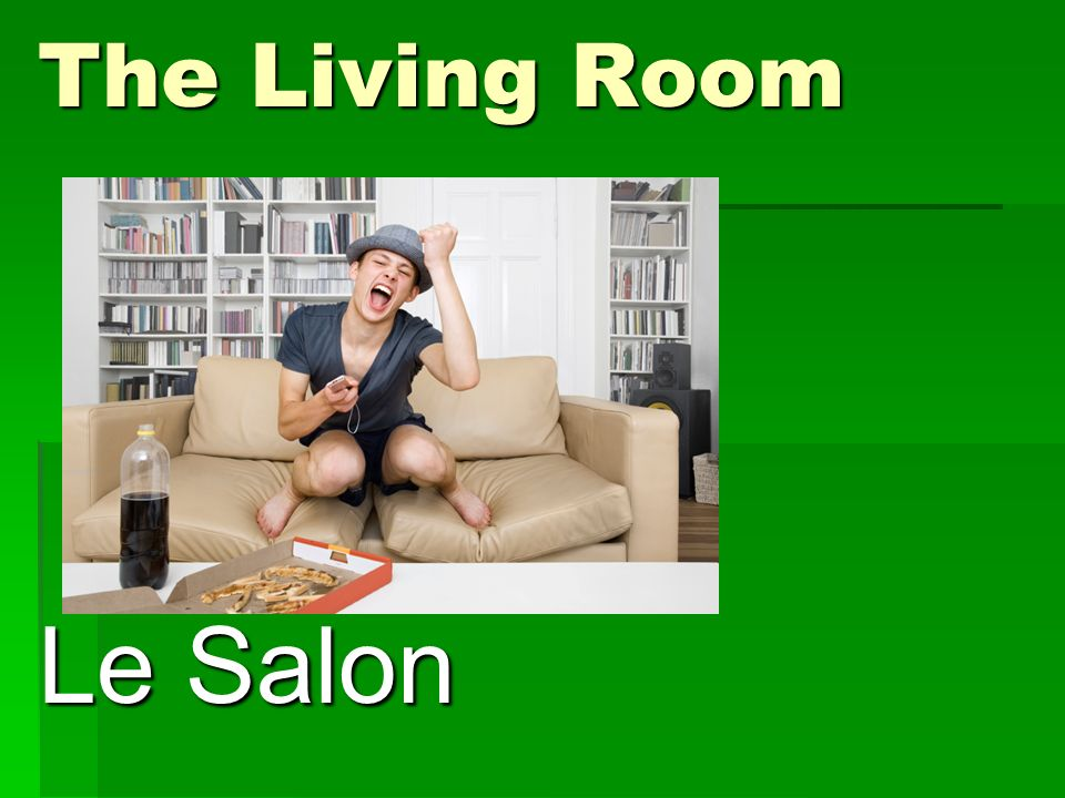 The Living Room Le Salon
