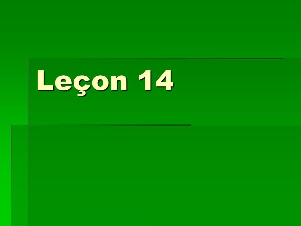 Leçon 14