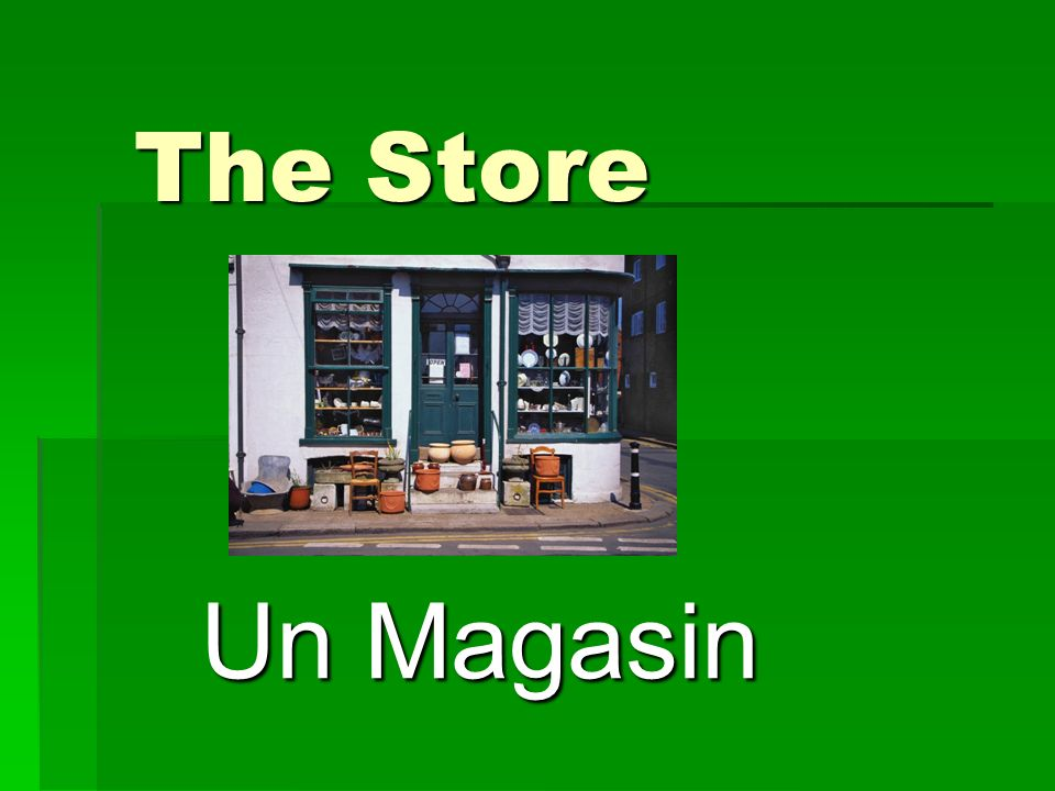 The Store Un Magasin