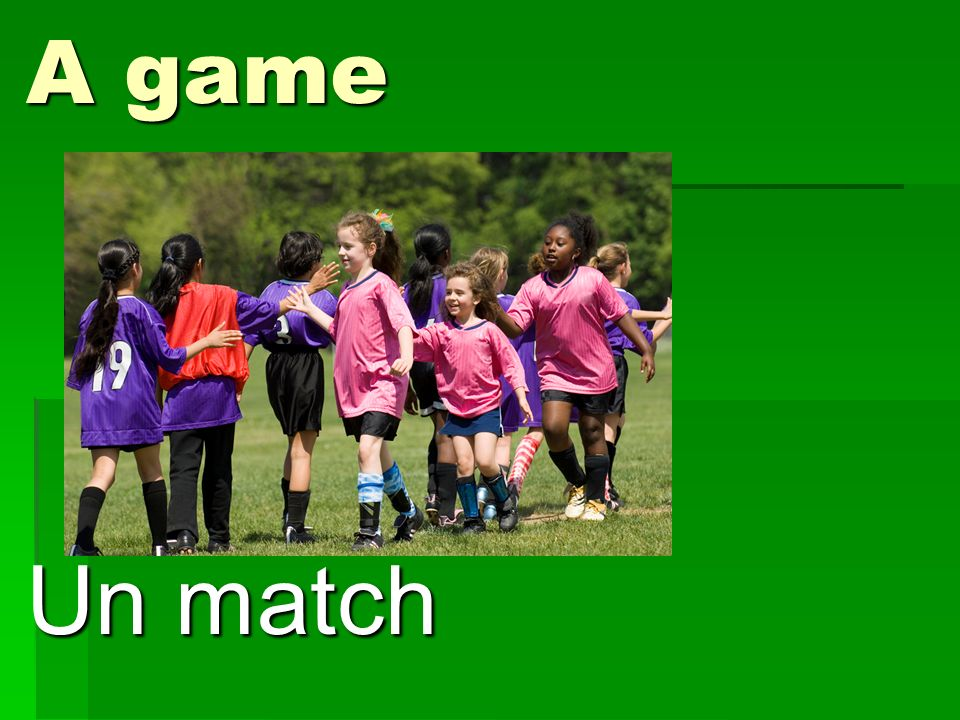 A game Un match