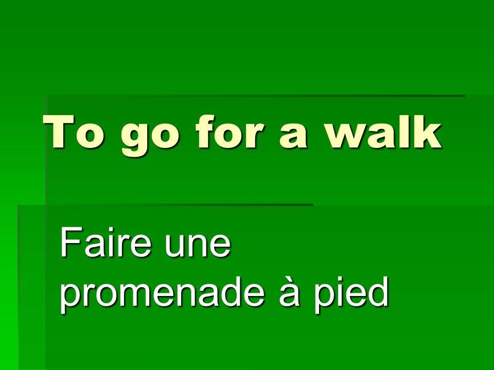 Faire une promenade à pied