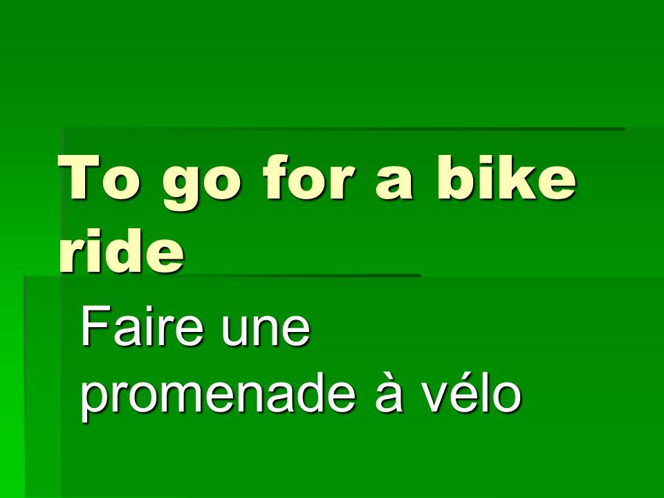 Faire une promenade à vélo
