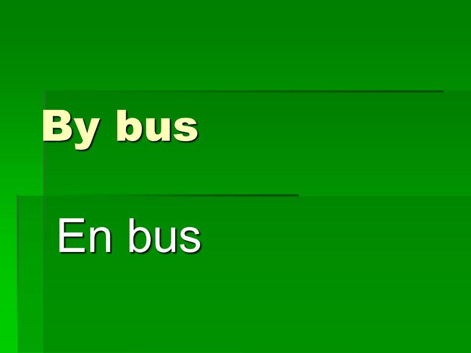 By bus En bus