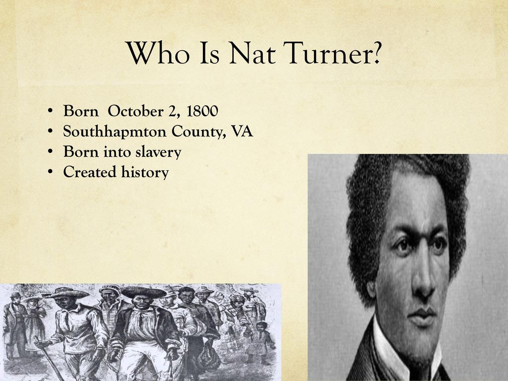 nat turner 2 Nat turner from 1791-1804, haiti fought its independence war (haitian revolution) this was no ordinary revolution, however it was a massive slave rebellion.