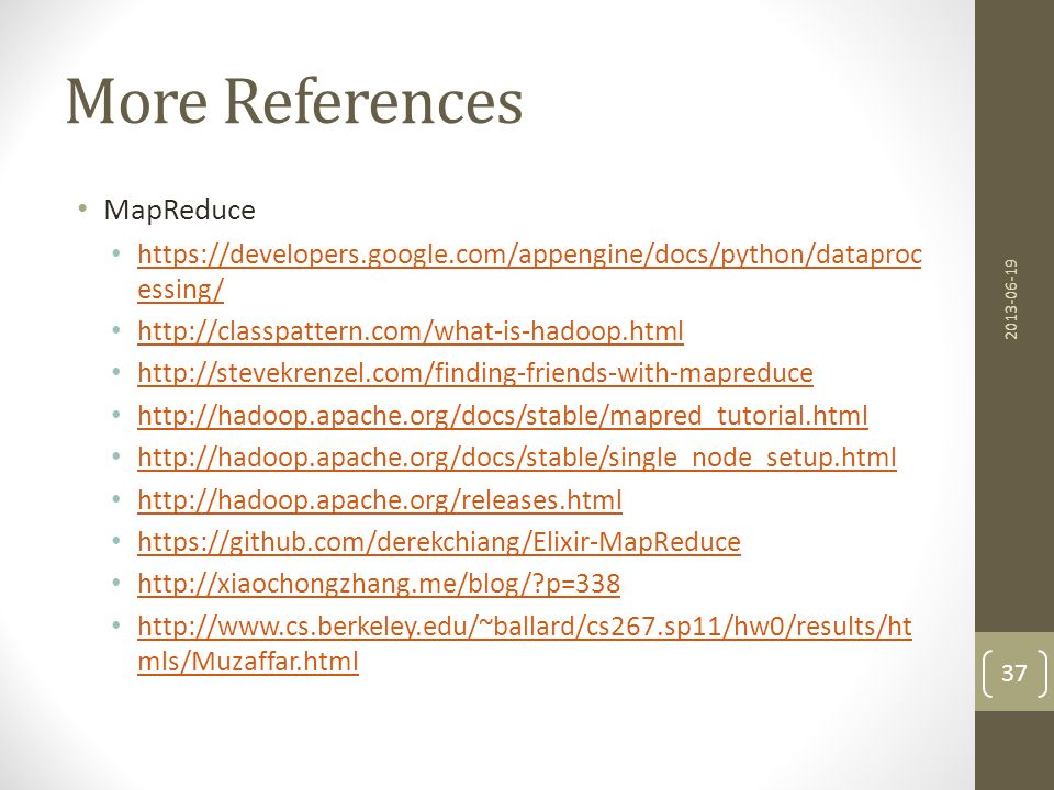 More References MapReduce
