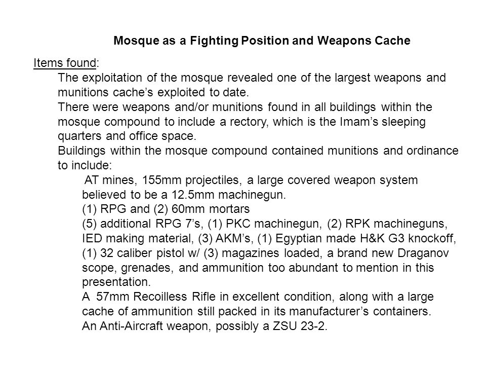 Mosque as a Fighting Position and Weapons Cache