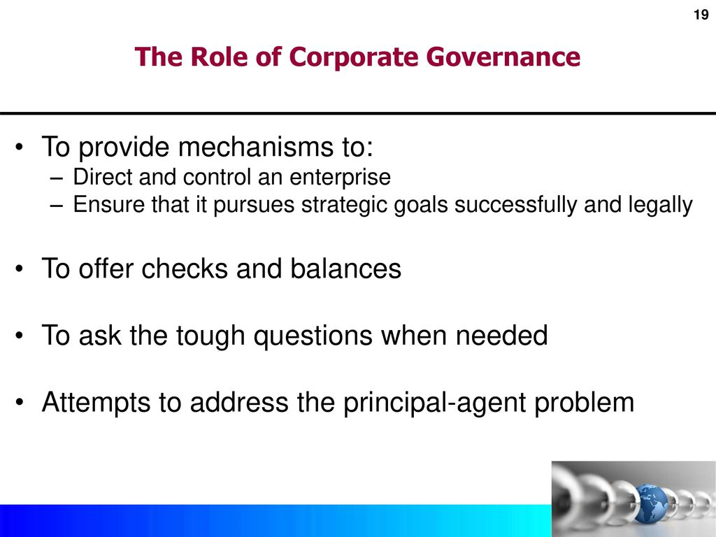 the roles of corporate governance in As a corporate executive of your  corporate governance:  between managing and leading and know how to integrate the two roles to achieve.