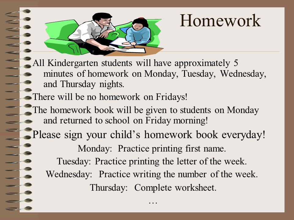 Homework Please sign your child's homework book everyday!