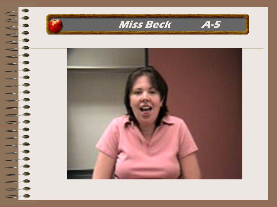 Miss Beck A-5