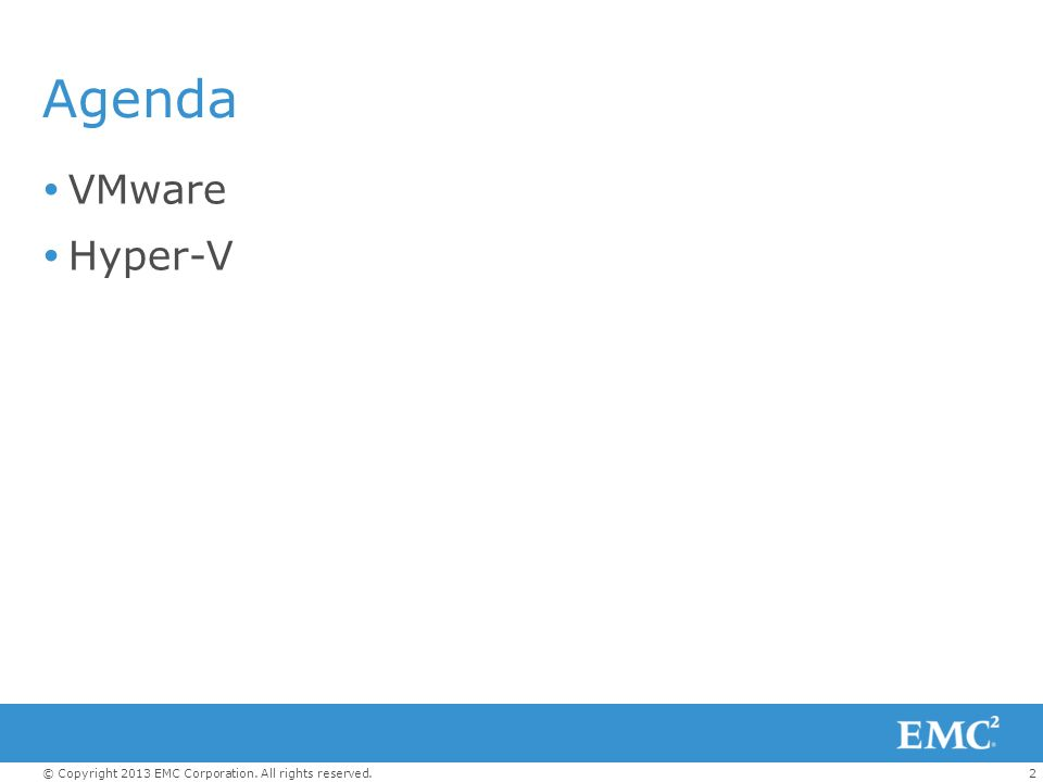 Agenda VMware Hyper-V