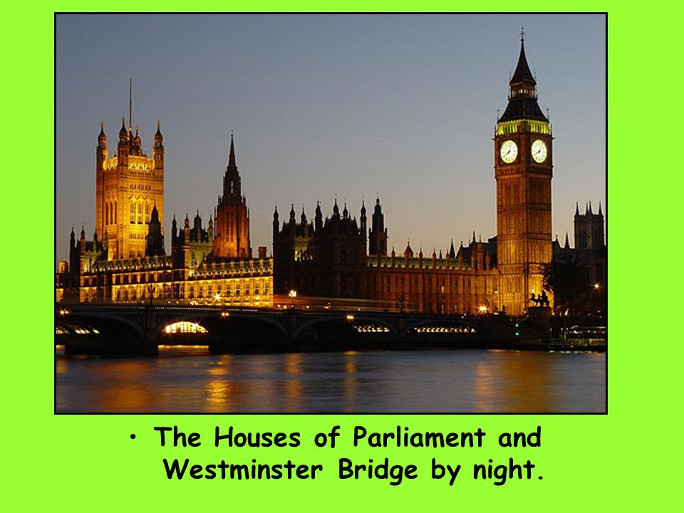 The Houses of Parliament and