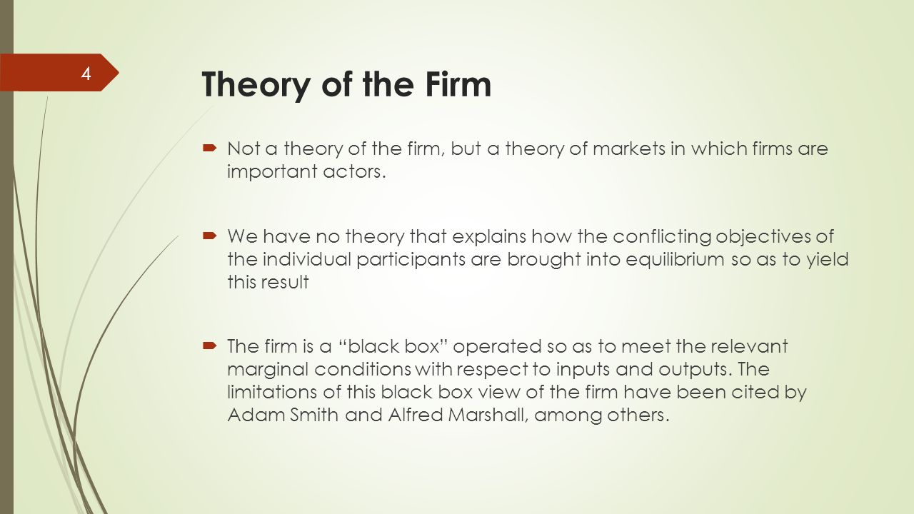 the theory of the firm as Firm, theory of thebibliography source for information on firm, theory of  the: international encyclopedia of the social sciences dictionary.
