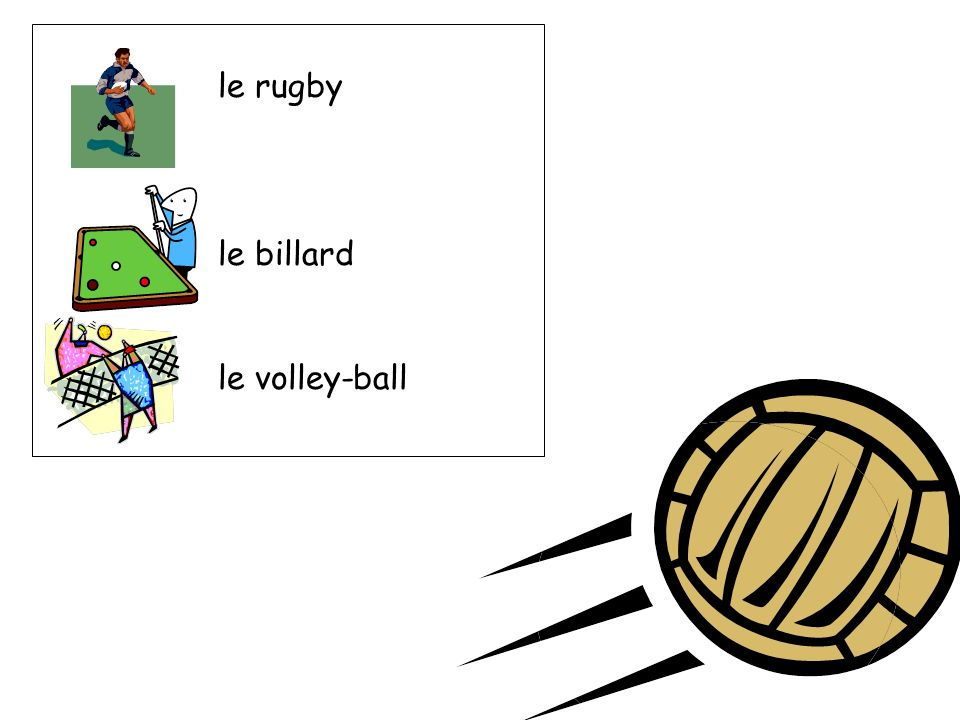 le rugby le billard le volley-ball