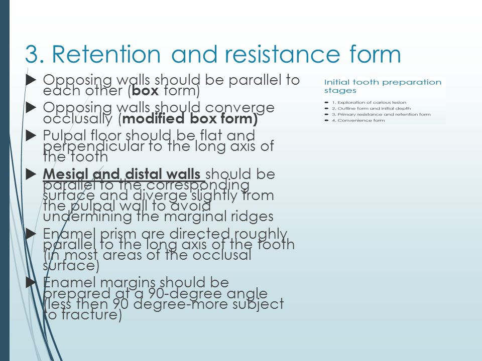 3. Retention and resistance form