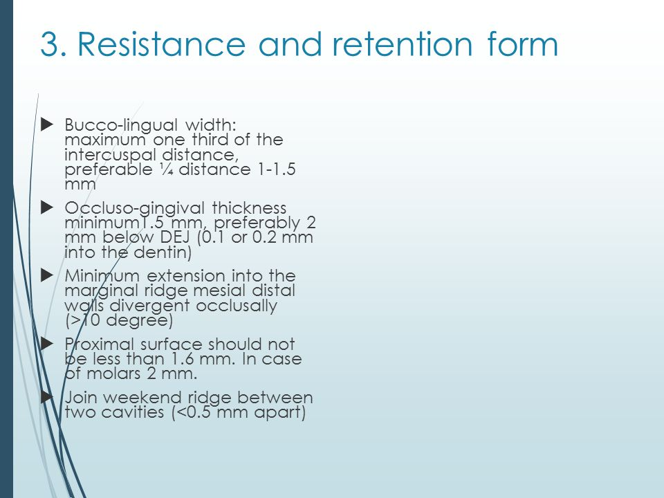 3. Resistance and retention form