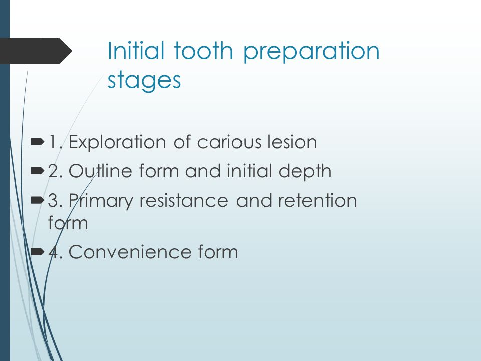 Initial tooth preparation stages