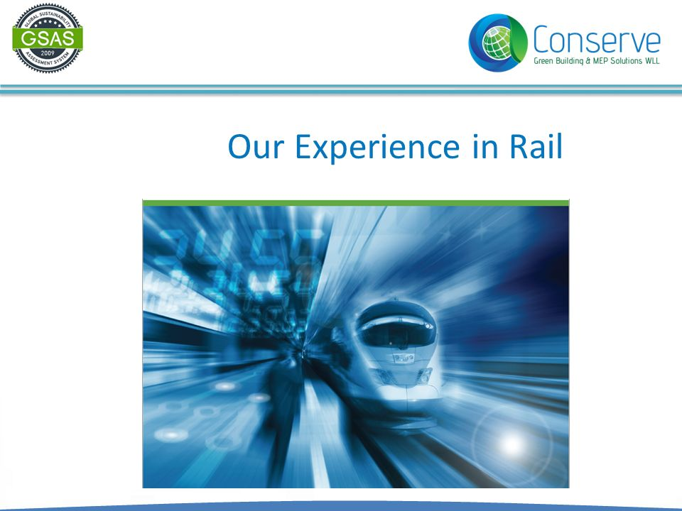 Our Experience in Rail