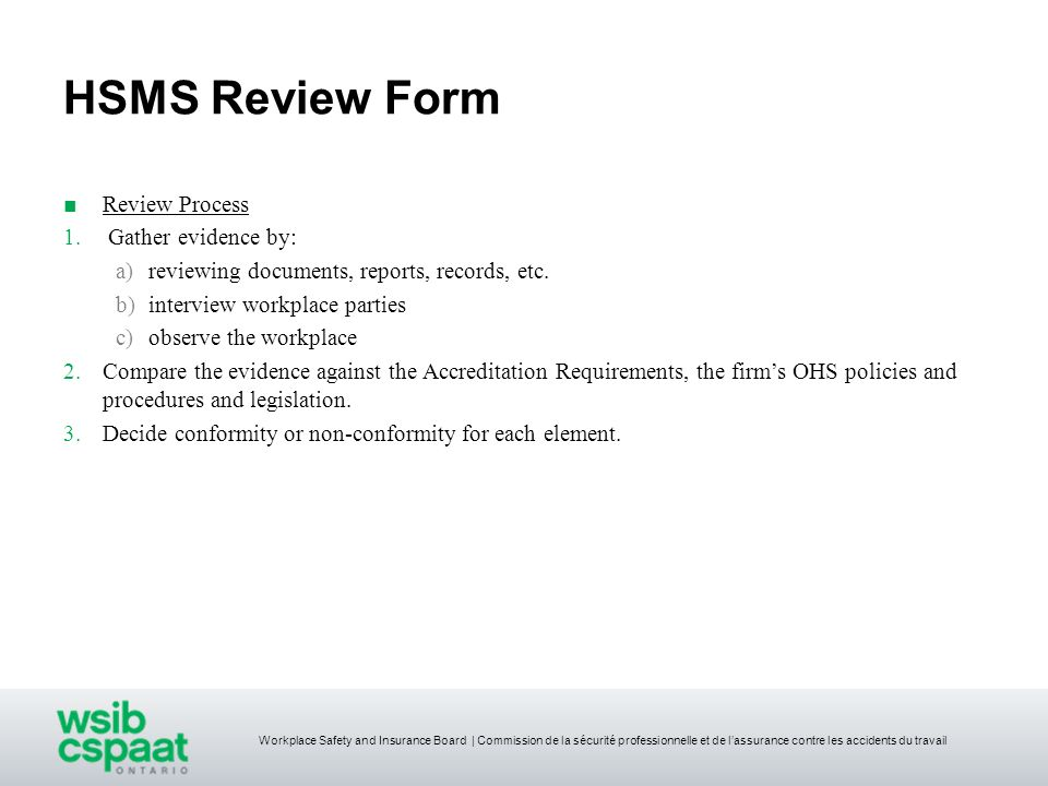 HSMS Review Form Review Process Gather evidence by: