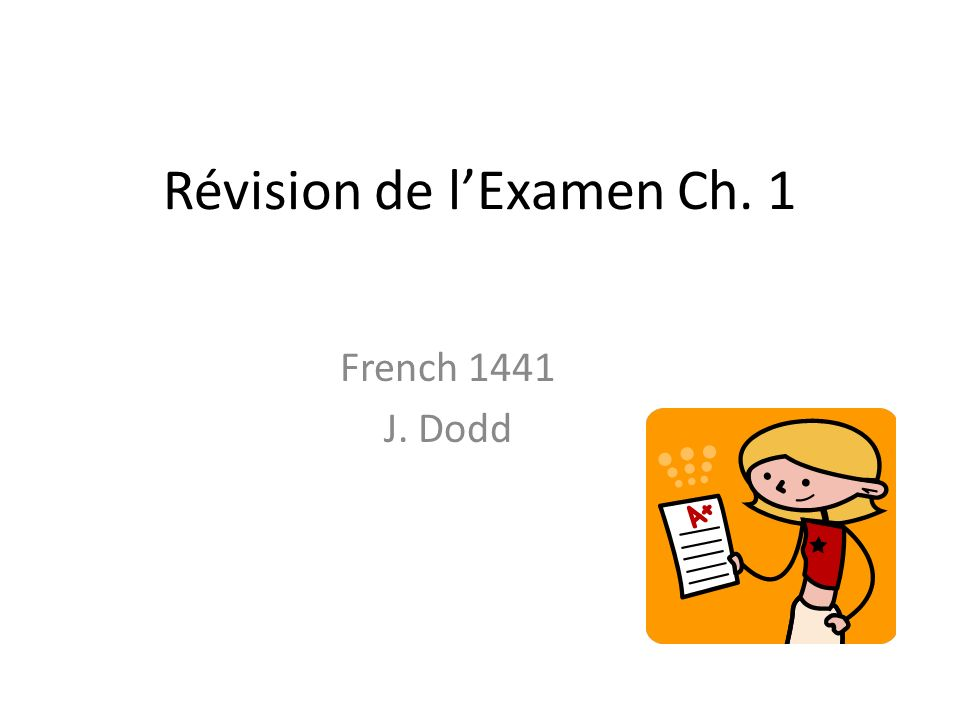 Révision de l'Examen Ch. 1