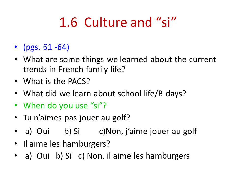 1.6 Culture and si (pgs. 61 -64)