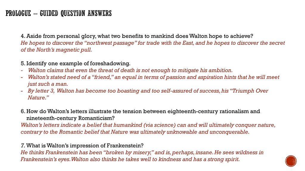 how does walton's view of frankenstein View the lesson plans book notes table of contents author/context  nature 2: walton describes frankenstein as completely broken-down by grief, but still able to .