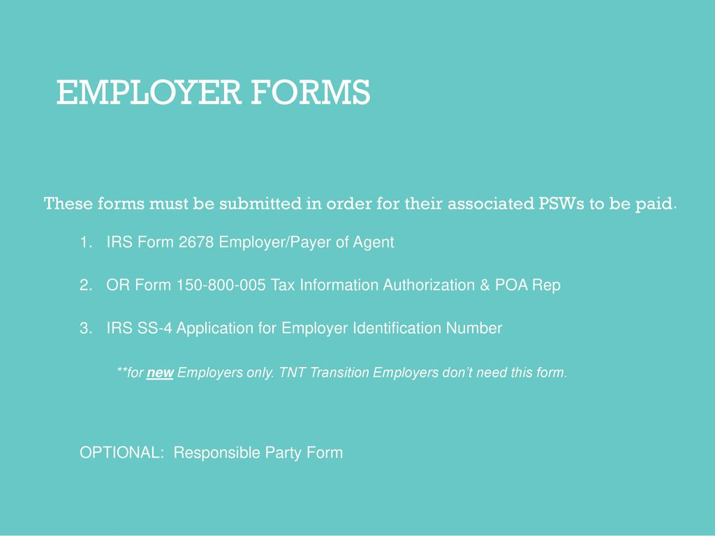 Employersindividuals and personal support workers psws employer forms these forms must be submitted in order for their associated psws to be paid falaconquin