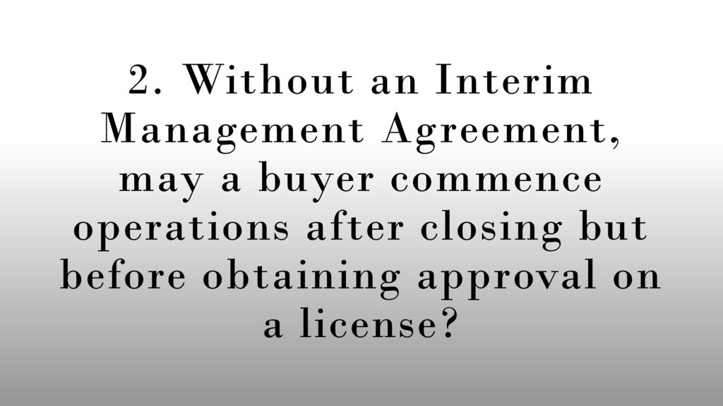Liquor license transition and disclosure issues ppt download 10 2 without an interim management agreement platinumwayz
