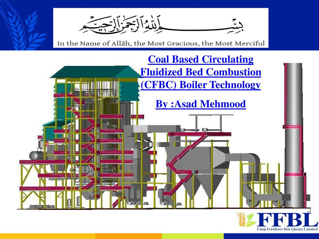 circulating fluidized bed combustion technology applied Two circulating fluidized bed(cfb) boilers with capacity of 12 mw recently, since the cfb combustion technology develops quickly in china, circulating fluidized.