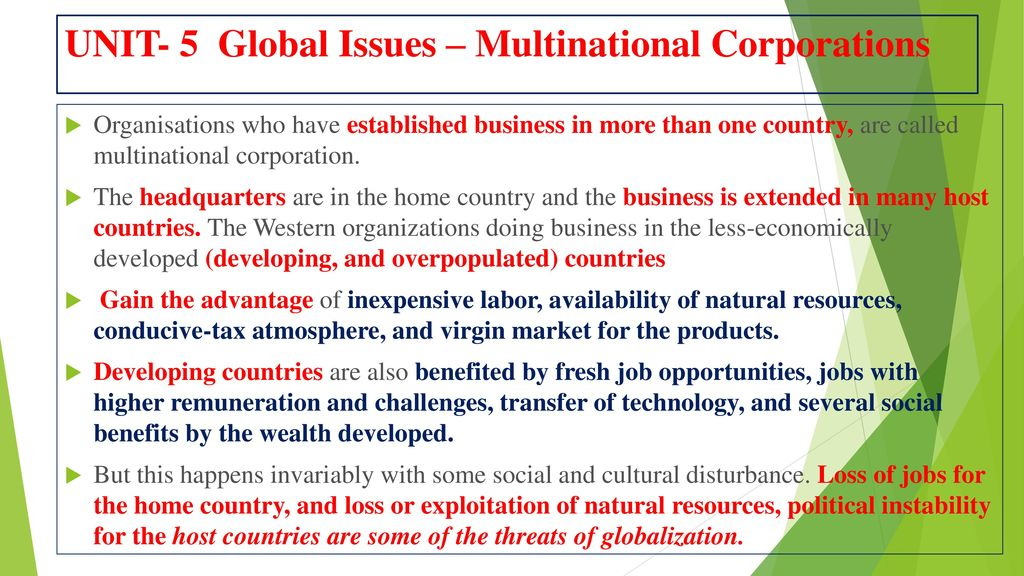 multinational corporations and moral obligation Corporate ethics take on added dimensions when a company becomes a multinational organization while standards for ethical behavior vary from country to country, companies must weigh the values of .