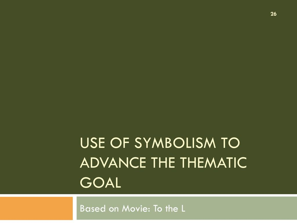 Novel ii lecture 13 based on movie to the l ppt download 26 use of symbolism to advance the biocorpaavc Choice Image