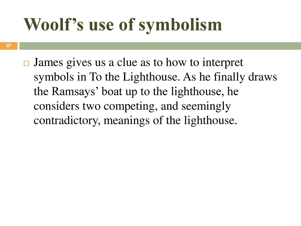 Novel ii lecture 13 based on movie to the l ppt download woolfs use of symbolism biocorpaavc Choice Image
