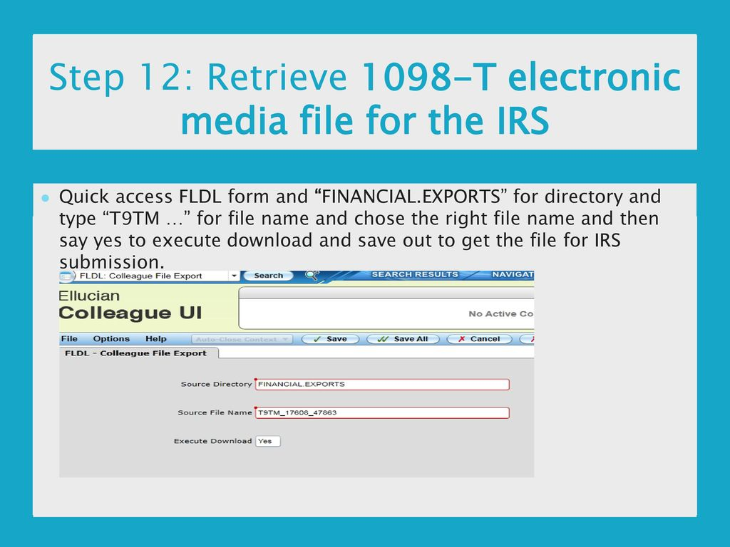 1098 t processing nerdug 2016 dont get left in the cold ppt step 12 retrieve 1098 t electronic media file for the irs falaconquin