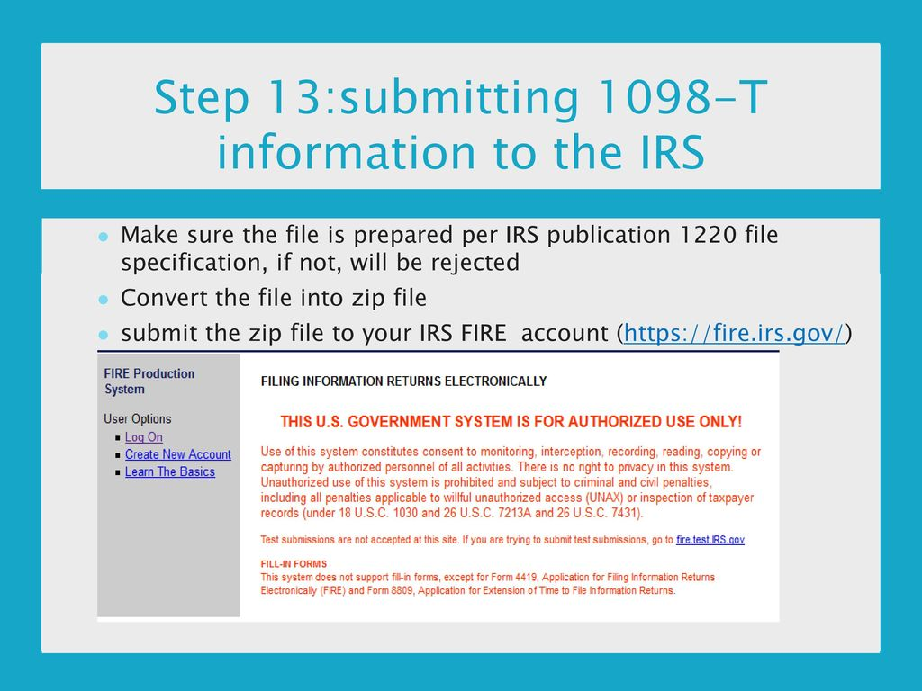 1098 t processing nerdug 2016 dont get left in the cold ppt step 13submitting 1098 t information to the irs falaconquin