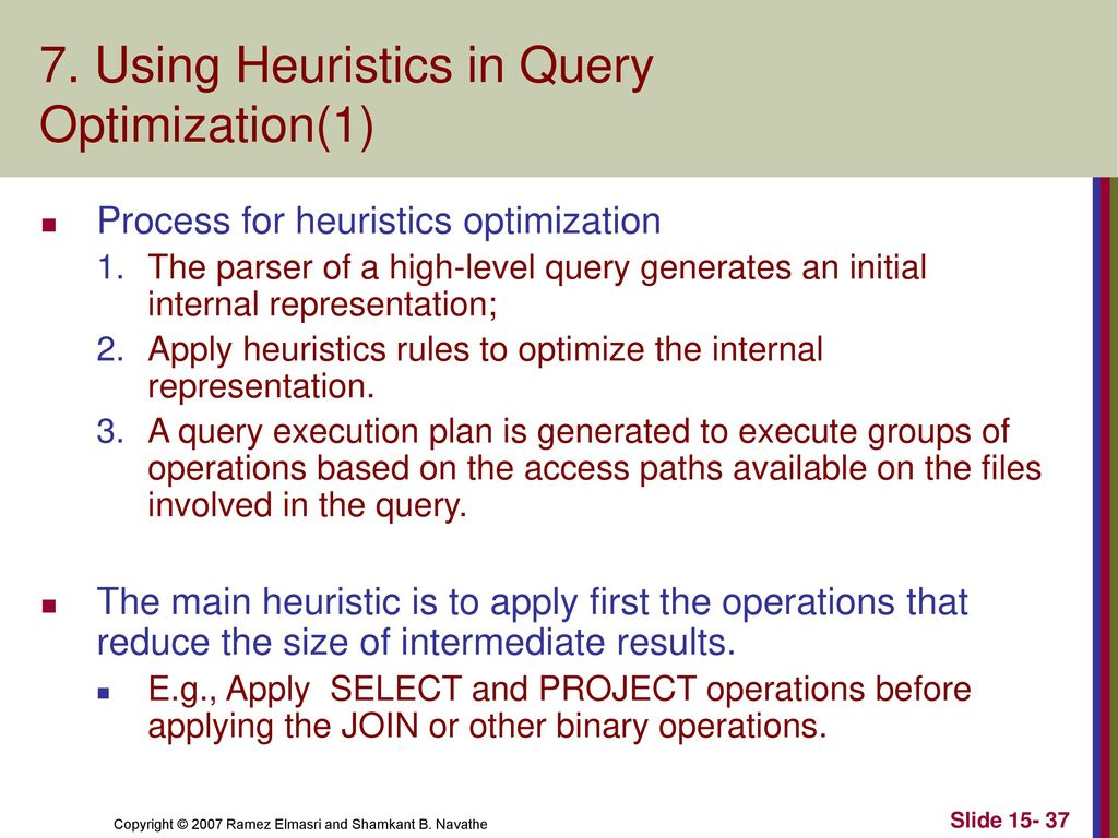 Using heuristics in query optimization 1