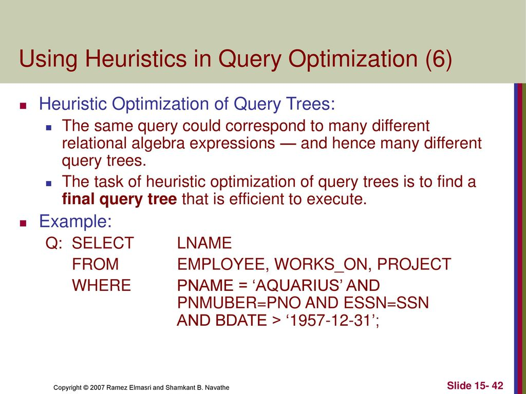 Using heuristics in query optimization 6