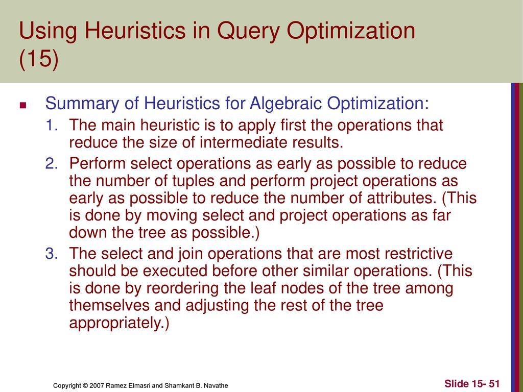 Using heuristics in query optimization 15