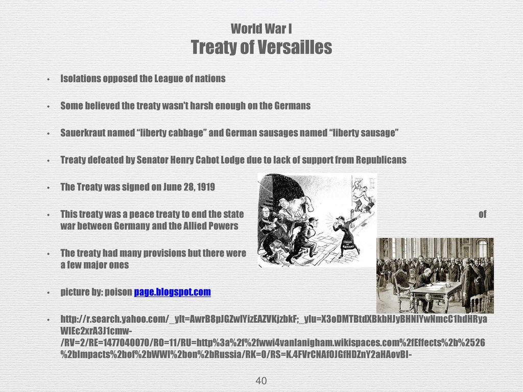 An analysis of the end of the world war one and the issues with the treaty of versailles