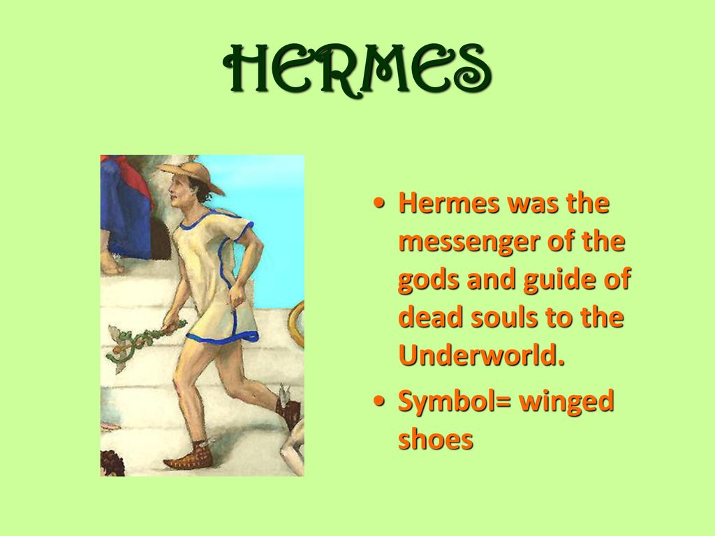Greek gods and goddesses ppt download hermes hermes was the messenger of the gods and guide of dead souls to the underworld buycottarizona