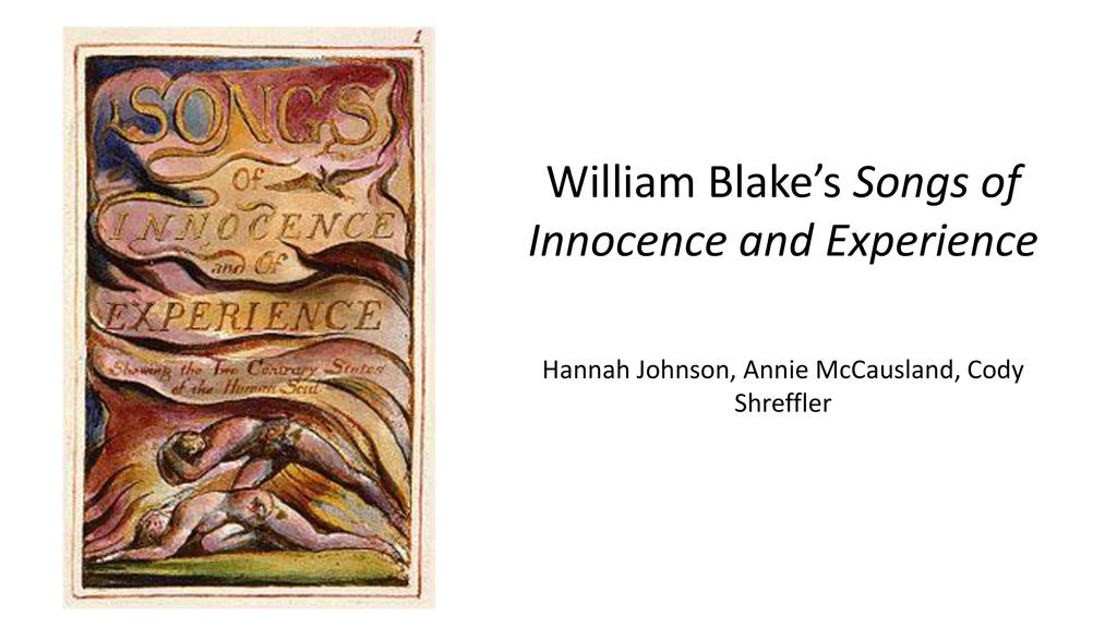 William Blake\'s Songs of Innocence and Experience - ppt video online ...