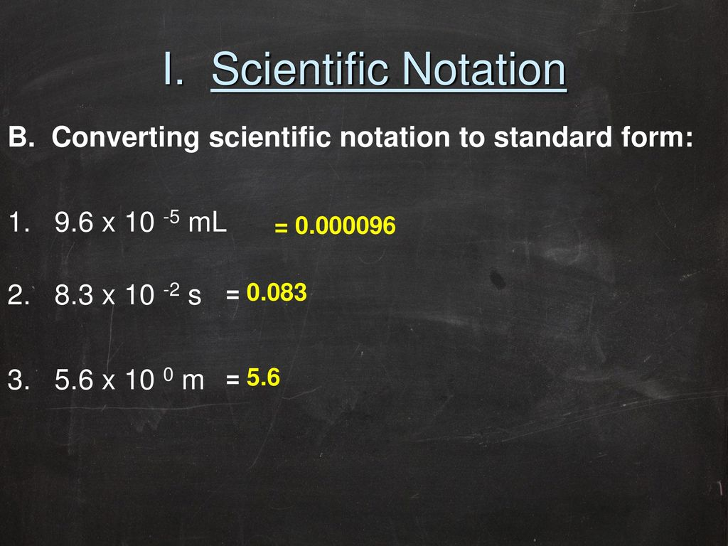 Equation manipulation ppt video online download i scientific notation b converting scientific notation to standard form 1 96 falaconquin