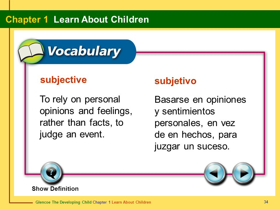 subjectivesubjetivo. To rely on personal opinions and feelings, rather than facts, to judge an event.