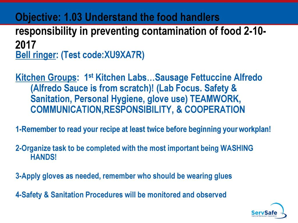 Objective: 1.03 Understand the food handlers responsibility in ...