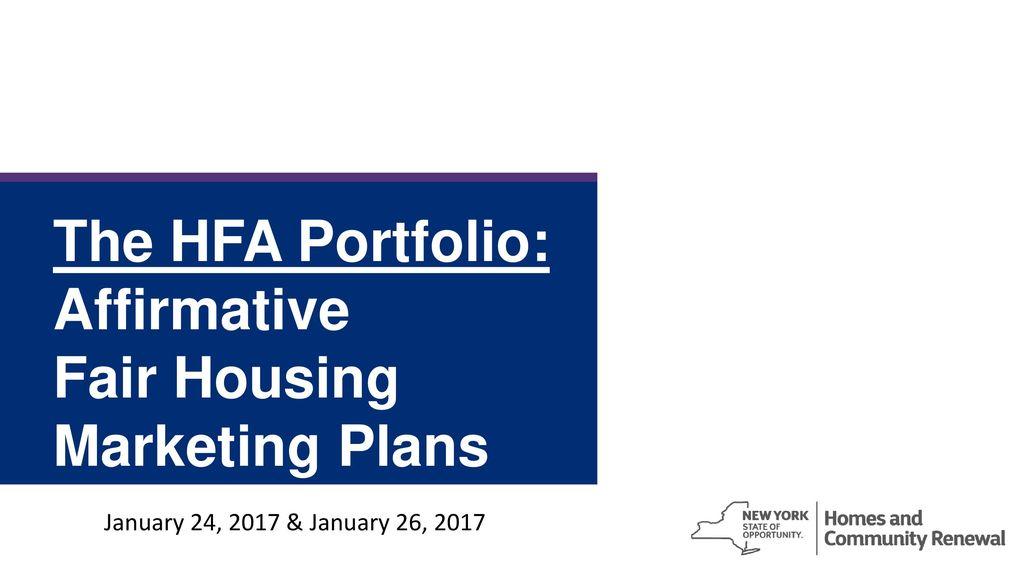 The HFA Portfolio: Affirmative Fair Housing Marketing Plans - ppt ...