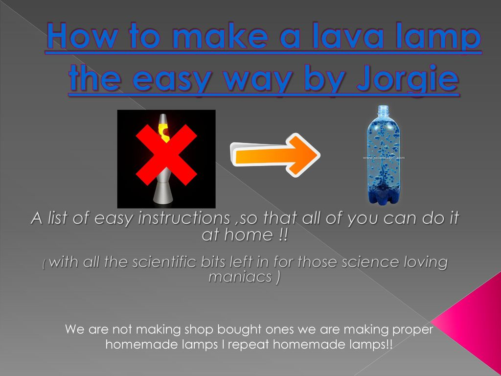 How To Make A Lava Lamp The Easy Way By Jorgie