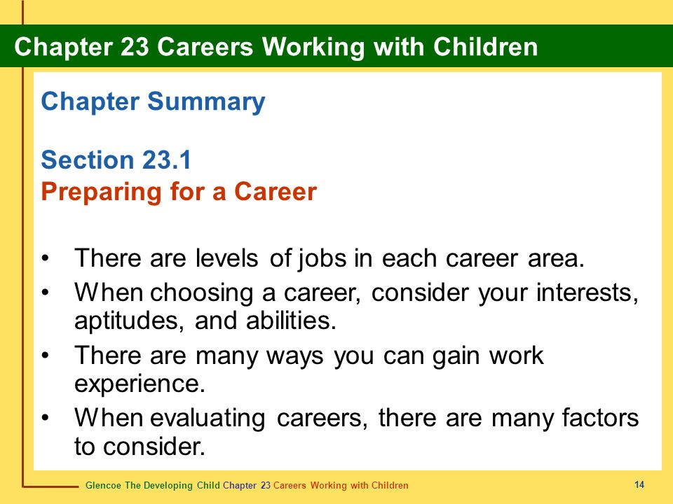 There are levels of jobs in each career area.