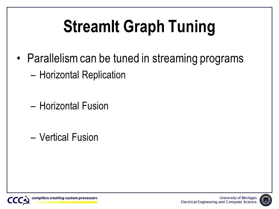 StreamIt Graph Tuning Parallelism can be tuned in streaming programs