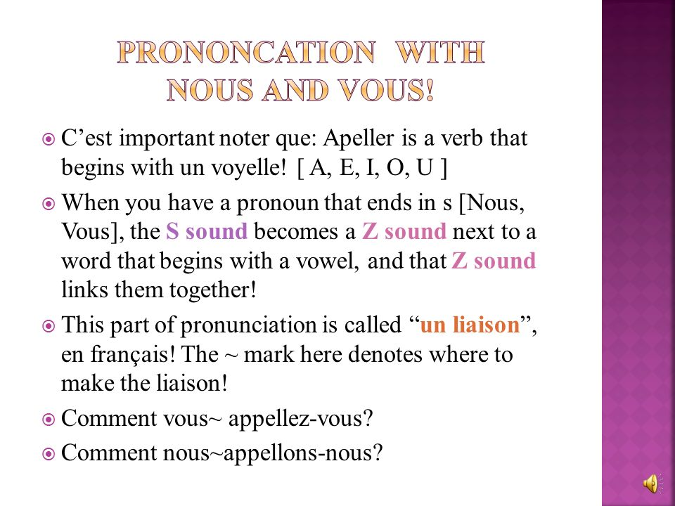 Prononcation with nous and vous!